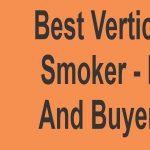 Best Vertical Offset Smokers 2021
