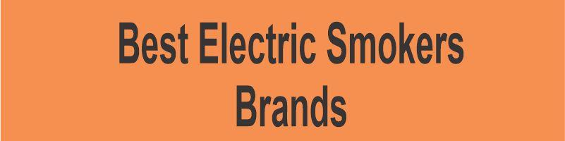 best electric smoker brands
