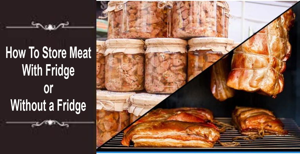 How To Store Meat